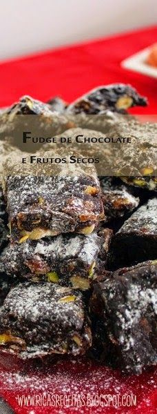 Kericocom: Fudge de Chocolate e Frutos Secos