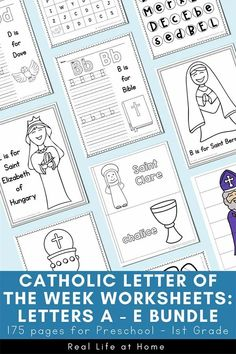 Catholic Letter of the Week Letters A - E Bundle - 175 pages of worksheets, coloring pages, and activities for preschool - 1st grade Letter Maze, Letters, Homeschool Curriculum, Catholic Homeschooling, Saint Elizabeth Of Hungary, Devotions For Kids, Letter Worksheets, Letter Of The Week, Catholic Kids
