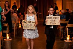 """Adorable Signs for Flower Girl & Ring Bearer - """"Ring bearer takes tips"""" (i would totally have these stashed so they can carry them back down the aisle when it's over! Much better than the tacky """"last chance to run"""" signs!!)"""