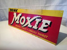 Hey, I found this really awesome Etsy listing at https://www.etsy.com/listing/247017430/vintage-drink-moxie-metal-sign