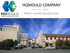 HQMOULD is a professional China plastic mould manufacturer offering high quality China mould and plastic injection moulds....http://www.slideshare.net/hqmould/hqmould