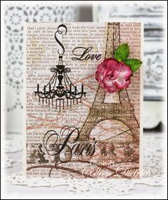 Love / Paris card using stamps (including chandelier) from IBS.  My Mind's Eye Lost & Found paper.