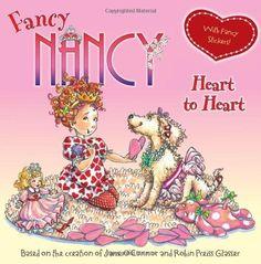 Fancy Nancy: Heart to Heart by Jane O'Connor et al., http://www.amazon.com/dp/0061235962/ref=cm_sw_r_pi_dp_6lV0ub023VAJD