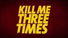 Kill Me Three Times #AliceBraga #TeresaPalmer #SimonPegg #убейменятрираза #KillMeThreeTimes