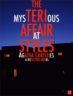 The Mysterious Affair at Stylesis a detective novel by Agatha Christie. It was written in the middle of the First World War, in 1916, and first published by Jo