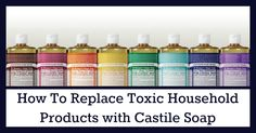 Replace 10 Household Products with Castile Soap