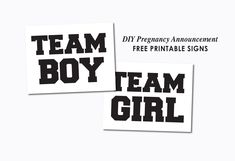 Team Boy and Team Girl Printable Signs- perfect for a pregnancy announcement or gender reveal party!
