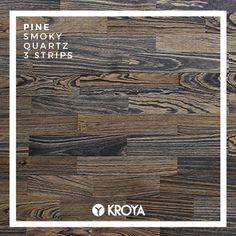 KROYA Pine SMoky Quartz 3 Strips Hardwood Floors, Flooring, Smoky Quartz, Wood Species, Closer, Pine, Tropical, Texture, Wood Floor Tiles