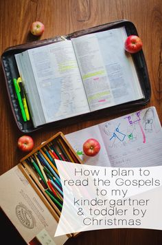 How I plan to read the Gospels to my kindergartner and toddler by Christmas. Homeschool with Bible Study