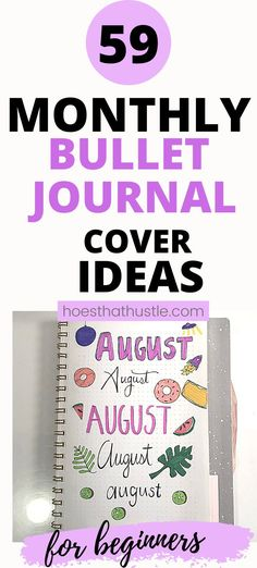 Looking for some bujo monthly cover ideas? I've got just the thing for you! A list of 59 different monthly bullet journal cover ideas with different fonts and themes. | bujo cover ideas | bullet journal cover ideas | monthly bullet journal cover ideas | january bullet journal cover | february bullet journal cover | march bullet journal cover | april bullet journal cover | may bullet journal cover | june bullet journal cover | july bullet journal cover | august bullet journal cover #bujocover