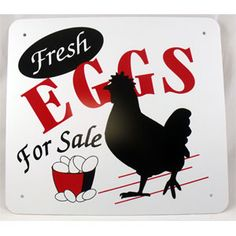 """Fresh Eggs For Sale Sign - 11"""" x 11""""."""