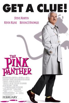 THE PINK PANTHER -- movie review -- 2006 film starring Steve Martin, Jason Statham, Kevin Kline, Jean Reno, and Beyonce