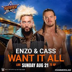 WWE SummerSlam 2016: Enzo & Cass want it all.
