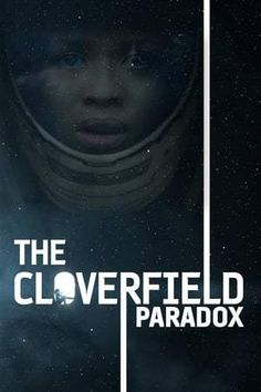 The Cloverfield Paradox (2018)   >> VISIT Watch To FULL Movie