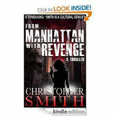 From Manhattan with Revenge (The Fourth Book in the Fifth Avenue Series) by Christopher Smith
