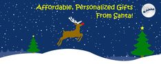 Affordable personalized gifts from Santa! Keep the spirit alive this season and customize YOUR package now!