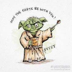 MAY THE FARTS BE WITH YOU! This Yoda drawing is my very first post inspired by @Sketch_Dailies…and my life!! May the farts be with you!