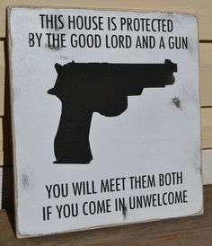 no trespassing signs, hand painted wood signs, house protected by ...