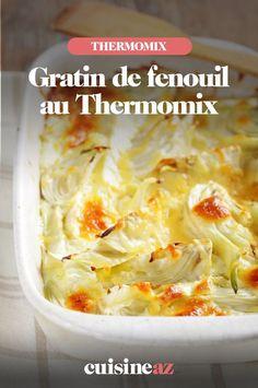 Une recette de gratin de légumes pour changer: le gratin de fenouil au Thermomix. #recette#cuisine #gratin #legume #fenouil #robot #robotculinaire #thermomix