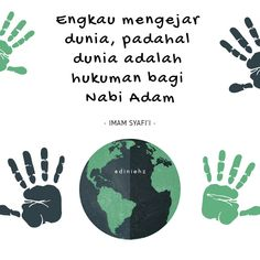 Engkau mengejar dunia, padahal dunia adalah hukuman bagi Nabi Adam. All About Islam, Self Reminder, Quotes Indonesia, Deen, Islamic Quotes, Allah, Best Quotes, Qoutes, Religion