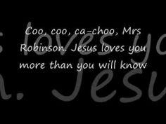 Simon and Garfunkel - Mrs. Robinson (lyrics) - YouTube