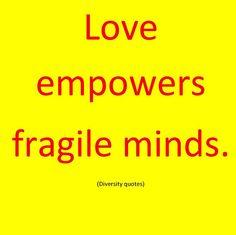 Love empowers