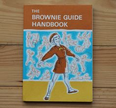 Vintage Brownie Guide Handbook British by LostPropertyVintage, I was a brownie, i have a twin and she didn't want to be a brownie cause she thought she would turn brown! 1980s Childhood, My Childhood Memories, Brownie Guides, Magic Memories, Flipper, 80s Kids, Girl Guides, Teenage Years, Classic Toys
