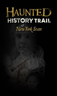 Haunted History Trail of New York State: Trail Map