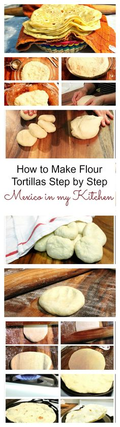 step by step guide to make flour tortillas wwwmexicoinmykitchencom How To Make Tortillas, Homemade Tortillas, Flour Tortillas, Mexican Dishes, Mexican Food Recipes, Tamales, Yummy Eats, Yummy Food, Traditional Mexican Food