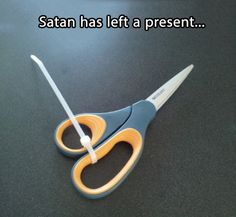 Satan's little game…  NEED CABLE TIES? GREAT DISCOUNTS AVAILABLE www.tie-wraps.co.uk