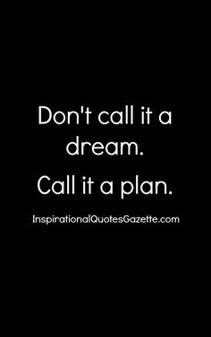 Inspirational Quote about Life, Dreams and Setting Goals. Visit us at InspirationalQuotesGazette.com for the best inspirational quotes!