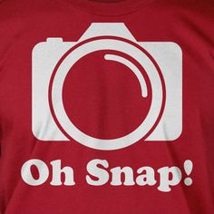 Funny Digital Film Camera Gifts for Photographers Photography T-Shirt - Oh Snap Tee Shirt T Shirt Geek Mens Ladies Womens Youth Kids Tshirt Photography, Passion Photography, Photography Gifts, Camera Photography, Heart Photography, Light Photography, Best Digital Camera, Digital Film, Yearbook Shirts