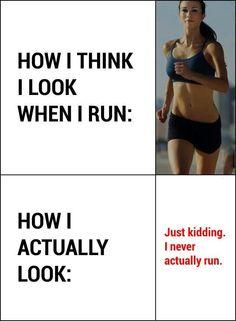How I think I look when I run.