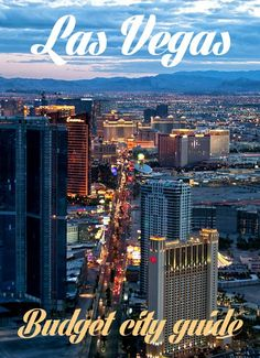Tips for visiting Las Vegas on a budget . The best one I have found for great tips!