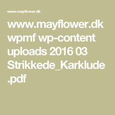 www.mayflower.dk wpmf wp-content uploads 2016 03 Strikkede_Karklude.pdf Math Equations, Content, Love, Pdf, Printable, Signs, Chic, Desserts, Amor