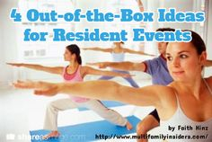 4 Out-of-the-Box Ideas for Resident Events / by Faith Hinz