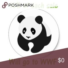 World Wildlife Fund Im hoping to help make the world a better place one sale at a time, by giving 10% of each sale to the World Wildlife Fund 🐼 Other