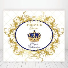 gold and royal blue navy prince, crown, baptism, christening, birthday, baby shower backdrop, sign poster, banner, party, decor, king by PRINTABLEPARTYPAPER on Etsy