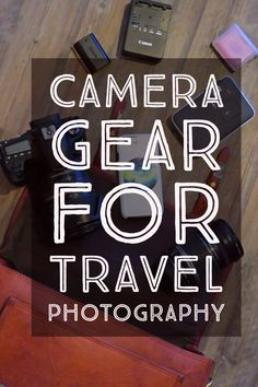 What's in my camera bag? Camera gear for travel photography   My Wandering Voyage travel blog