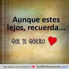 Recuerda que yo te quiero.