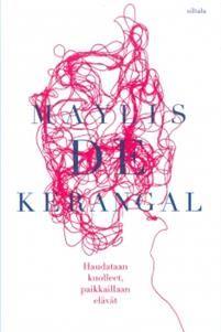 Ullan Luetut kirjat: Maylis de Kerangal Haudataan kuolleet, paikkaillaa...