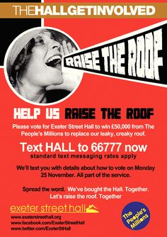 Help us Raise the Roof! Text 66777 Now to join in and get a reminder to vote on November. All Poster, Posters, 25 November, Brighton And Hove, Exeter, Text You, Really Cool Stuff, The Help, How To Become