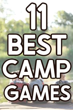 Whether you're looking for camping games for a family campout or summer camp games to keep the kids entertained, these are the most fun camp games ever! Eleven of the best camping games that work well for all ages - kids to adults!
