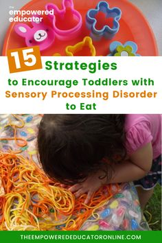 Getting children with Sensory Processing Disorder (SPD) to eat typically comes with a different set of challenges than the usual fussy eating toddlers. Here are 15 strategies and oral sensory activities for parents and early childhood educators to encourage toddlers with oral aversion to eat. | The Empowered Educator