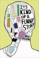 It's kind of a funny story / Ned Vizzini