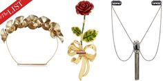 Gilded crowns, romantic brooches and chic baubles