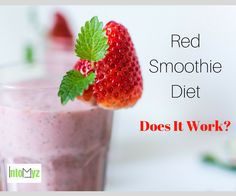 Red Smoothie Diet. Does it work? Find out whether this diet is a scam or the real thing.