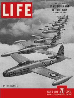 Life Magazine, July 1948 - Thunderjets Aircraft - Aircraft art - Aircraft design - vintage A Look Magazine, Time Magazine, Magazine Covers, History Magazine, Vintage Magazines, Vintage Ads, Norman Rockwell, Life Cover, Aircraft Design