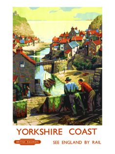 Vintage BR Travel poster by 'B' Yorkshire Coast, Staithes, Scarborough. Vintage BR Travel poster by 'B' Posters Uk, Train Posters, Railway Posters, Vintage Travel Posters, Vintage Ads, Vintage Advertisements, Vintage Gifts, England Travel Poster, British Travel