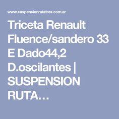 Triceta Renault Fluence/sandero 33 E Dado44,2 D.oscilantes | SUSPENSION RUTA…
